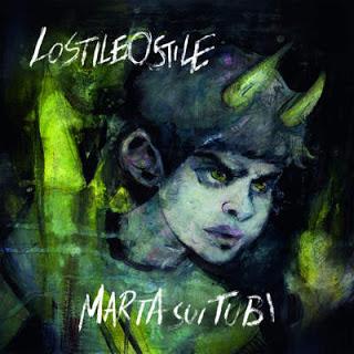 Marta Sui Tubi - LoStileOstile (2016)